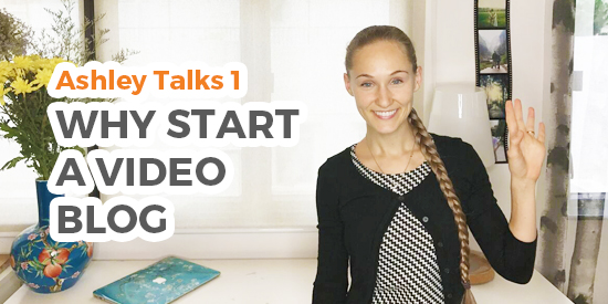Why Start a Video Blog