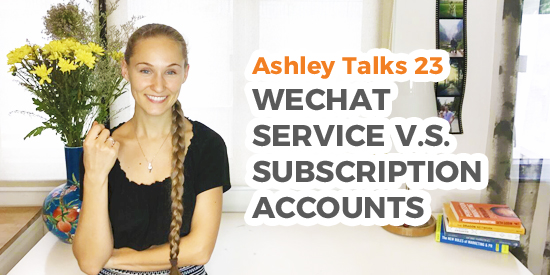 WeChat Service v.s. Subscription Account