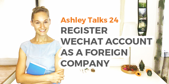 Register WeChat Account as a Foreign Company