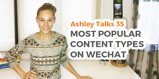 Most Popular Content Types on WeChat
