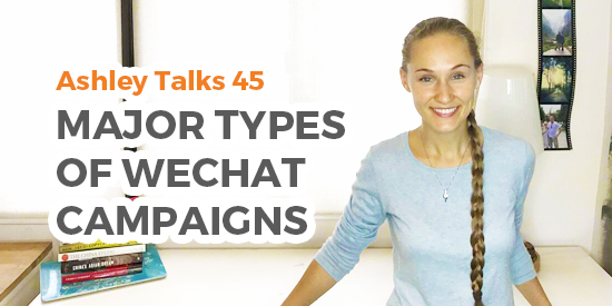 Major Types of WeChat Campaigns
