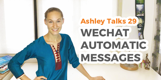 WeChat Automatic Messages