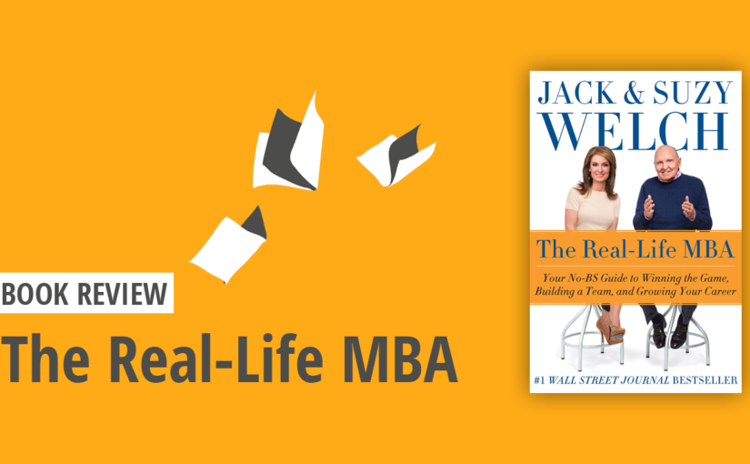 Book Review – The Real-Life MBA