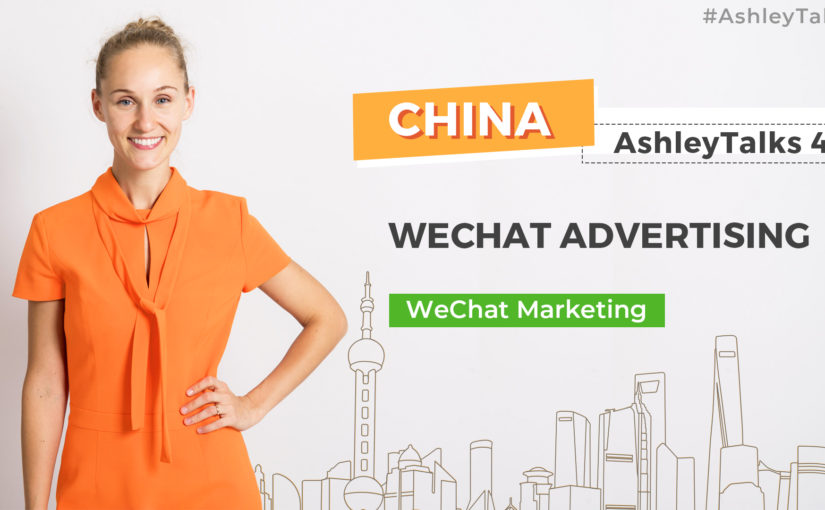 WeChat Advertising – Ashley Talks 46