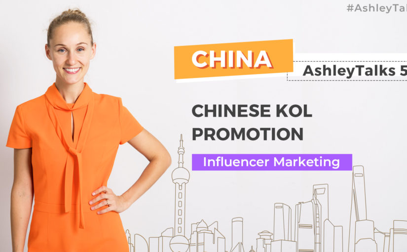 Chinese KOL Promotion – Ashley Talks 52