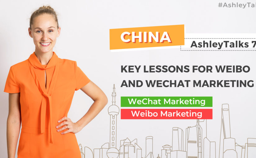 Key Lessons for Weibo and WeChat Marketing-Q&A-Ashley Talks 79