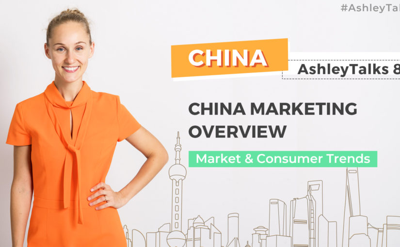 China Marketing Overview-Ashley Talks 85