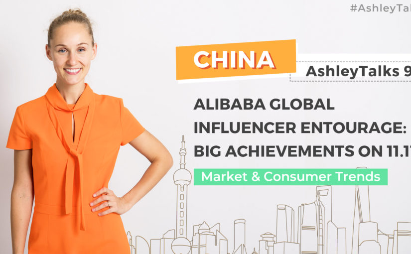 Alibaba Global Influencer Entourage: Big Achievements on 11.11- Ashley Talks 92