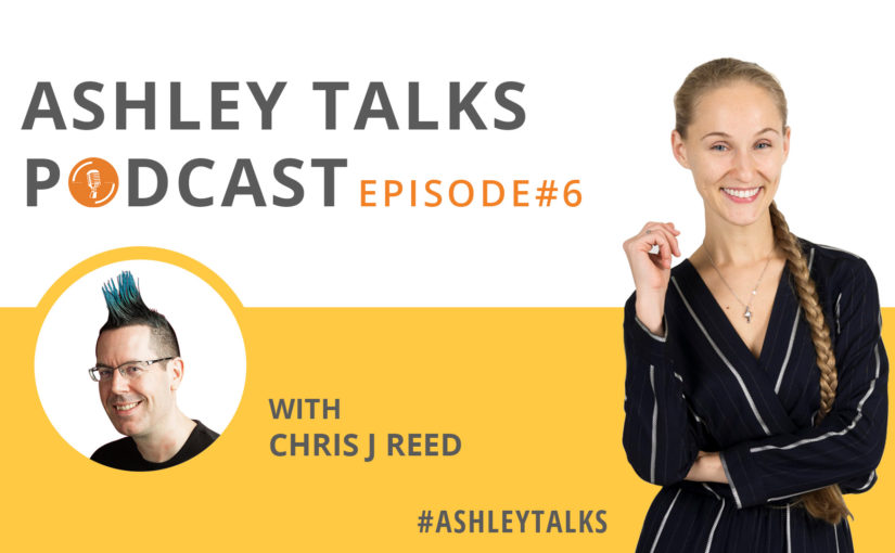 Episode 6: Chris J Reed – how to crush it on Linkedin and become a Linkedin Power Profile